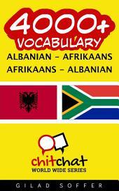 4000+ Albanian - Afrikaans Afrikaans - Albanian Vocabulary