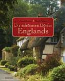 Die sch  nsten D  rfer Englands PDF
