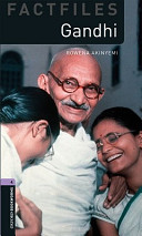Oxford Bookworms Library: Stage 4: Gandhi
