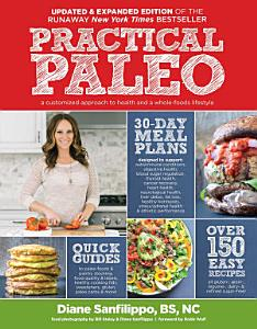 Practical Paleo  2nd Edition  Updated and Expanded  Book