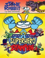 Stone Rabbit  4  Superhero Stampede PDF