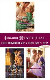 Harlequin Historical September 2017 - Box Set 1 of 2: A Convenient Bride for the Soldier\The Major Meets His Match\Secret Lessons with the Rake