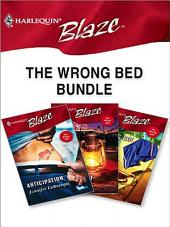 The Wrong Bed Bundle: Anticipation\Up All Night\Letting Go!