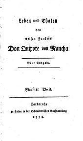 Leben und Thaten des weisen Junkers Don Quixote von Mancha: Band 5