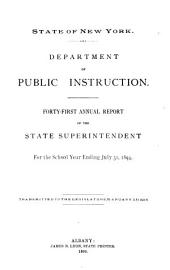 Report of the State Superintendent: Volume 1; Volume 41, Part 1