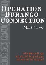 Operation Durango Connection