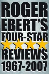 Roger Ebert s Four Star Reviews  1967 2007 PDF