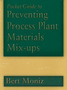 Pocket Guide to Preventing Process Plant Materials Mix ups