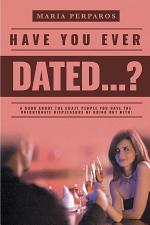 Have You Ever Dated...?