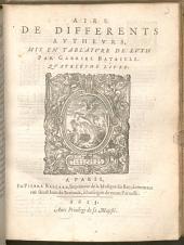 AIRS DE DIFFERENTS AVTHEVRS, MIS EN TABLATVRE DE LVTH PAR GABRIEL BATAILLE: 4. - 1613