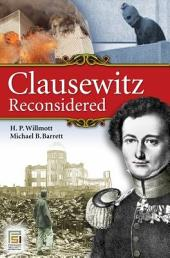 Clausewitz Reconsidered