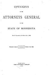 Opinions of the Attorneys General of the State of Minnesota from the Organization of the State [May 24, 1858] to Jan. 1, 1884