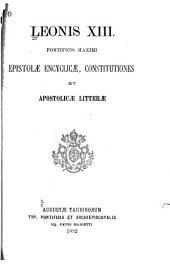 Epistolae encyclicae, constitutiones et apostolicae litterae