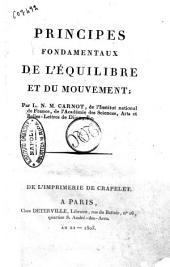Principes fondamentaux de l'equilibre et du mouvement; par L. N. M. Carnot ...