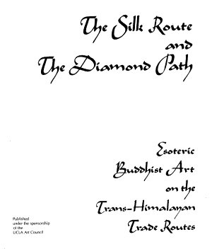 The Silk Route and the Diamond Path PDF