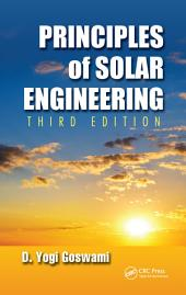 Principles of Solar Engineering, Third Edition: Edition 3