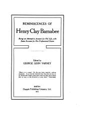 Reminiscences of Henry Clay Barnabee: being an attempt to account for his life, with some excuses for his professional career