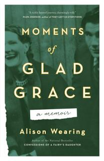 Moments of Glad Grace Book