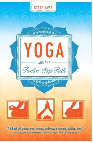 Yoga and the Twelve Step Path
