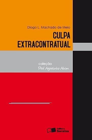 COLE    O PROF   AGOSTINHO ALVIM   CULPA EXTRACONTRATUAL PDF
