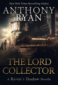 The Lord Collector  A Raven   s Shadow Novella PDF