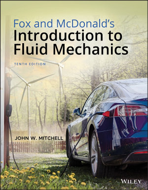 Fox and McDonald s Introduction to Fluid Mechanics