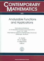 Analyzable Functions and Applications: International Workshop on Analyzable Functions and Applications, June 17-21, 2002, International Centre for Mathematical Sciences, Edinburgh, Scotland