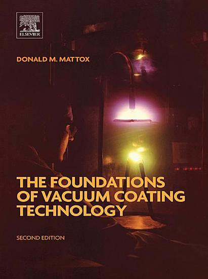 The Foundations of Vacuum Coating Technology PDF