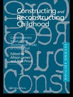 Constructing and Reconstructing Childhood PDF