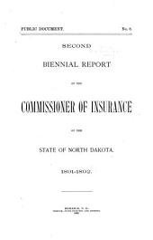 Annual Insurance Report of the ... Biennial Period by the Commissioner of Insurance of the State of North Dakota