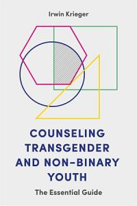 Counseling Transgender and Non Binary Youth Book