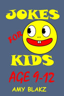 Jokes for Kids Age 9 12 PDF