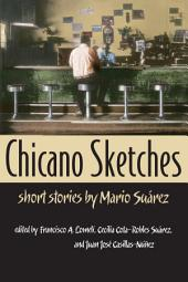 Chicano Sketches: Short Stories by Mario Suárez
