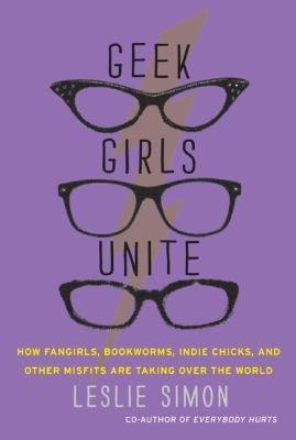 Geek Girls Unite