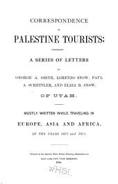 Correspondence of Palestine Tourists: Comprising a Series of Letters