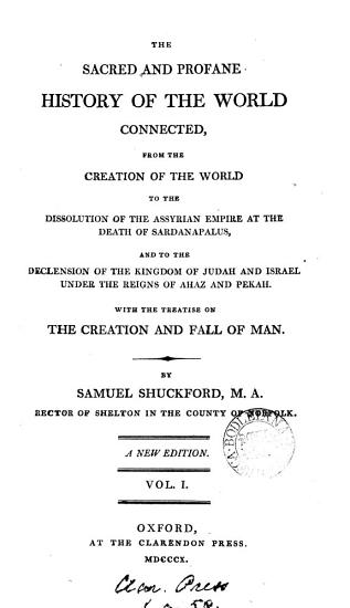 The sacred and profane history of the world connected  With the treatise on the creation and fall of man PDF
