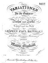 Variationen für die Guitarre: über die Romanze aus der Oper Ruhm und Liebe ; op. 105