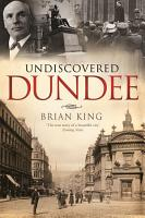 Undiscovered Dundee PDF