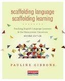 Scaffolding Language  Scaffolding Learning
