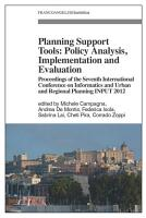 Planning Support Tools  Policy Analysis  Implementation and Evaluation  Proceedings of the Seventh International Conference on Informatics and Urban and Regional Planning INPUT2012 PDF