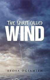The Spirit Called Wind