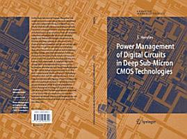 Power Management of Digital Circuits in Deep Sub Micron CMOS Technologies PDF
