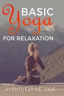 Basic Yoga for Relaxation PDF