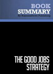 Summary: The Good Jobs Strategy: Review and Analysis of Ton's Book