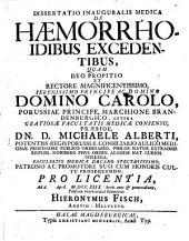 Diss. inaug. med. de haemorrhoidibus excedentibus