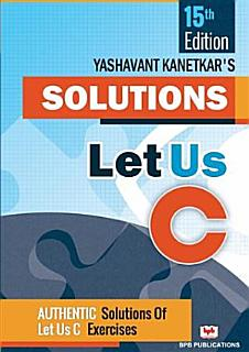 LET US C SOLUTIONS  15TH EDITION Book