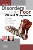 Neale s Disorders of the Foot Clinical Companion E Book PDF