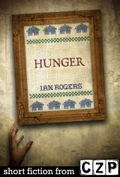 Hunger: Short Story