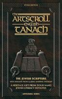 The Artscroll English Tanach  Stone Edition
