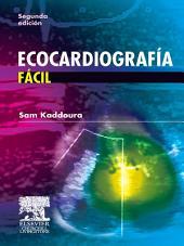 Ecocardiografía fácil: Edición 2